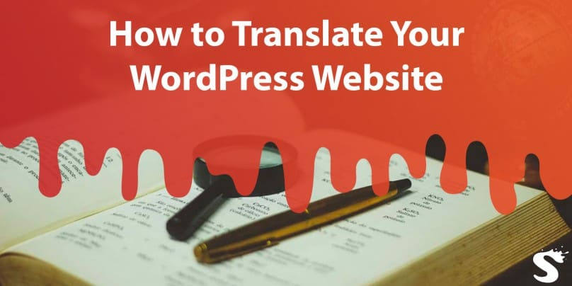 How to Translate Your WordPress Website in 2019