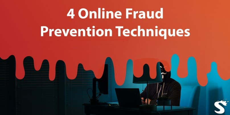 4 Online Fraud Prevention Techniques that every Business Should Try in 2019