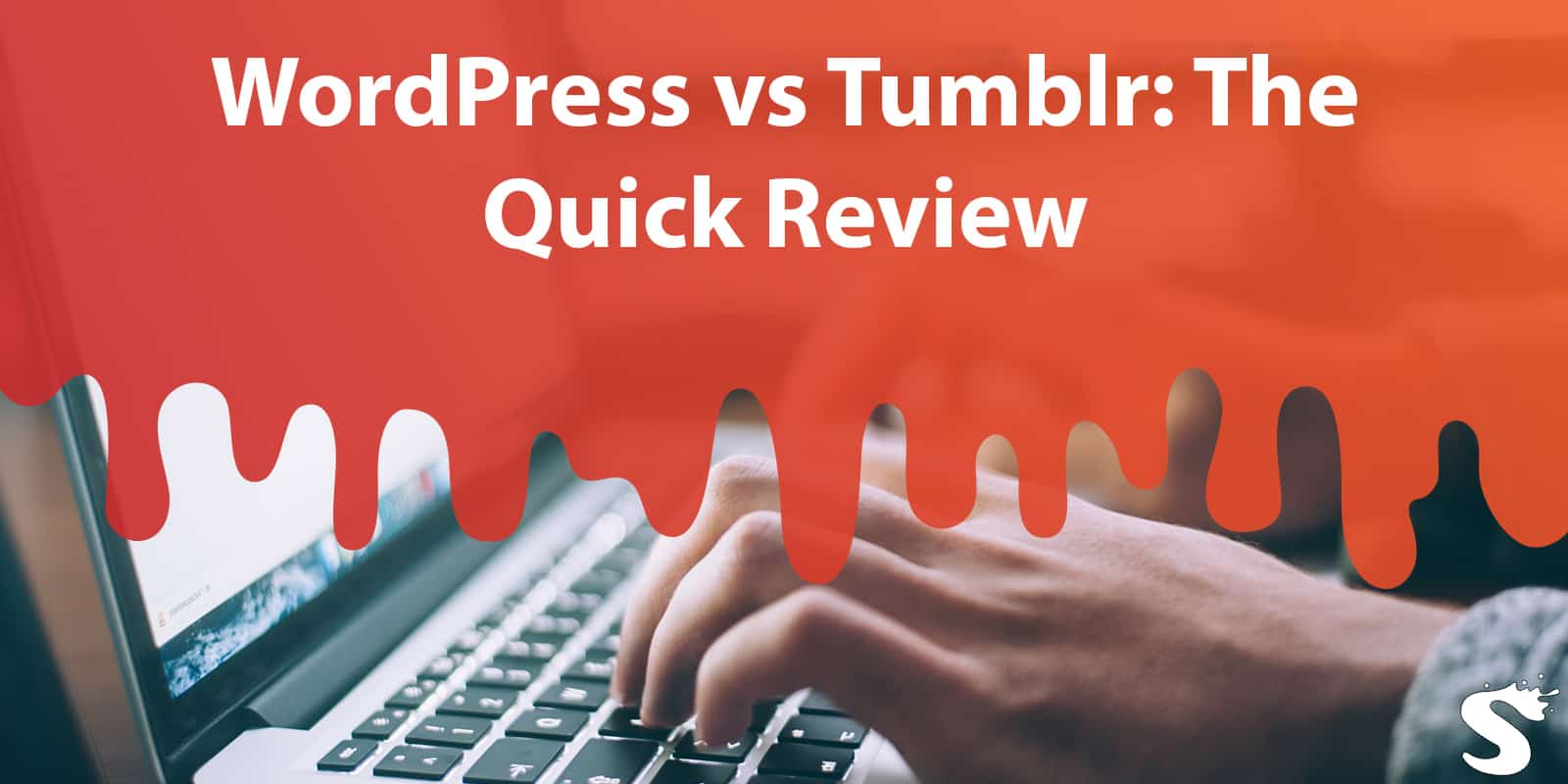 WordPress vs Tumblr: The Quick Review