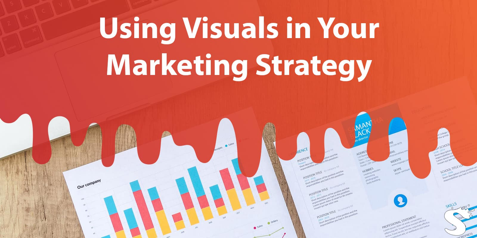 4 Benefits of Using Visuals in Your Marketing Strategy