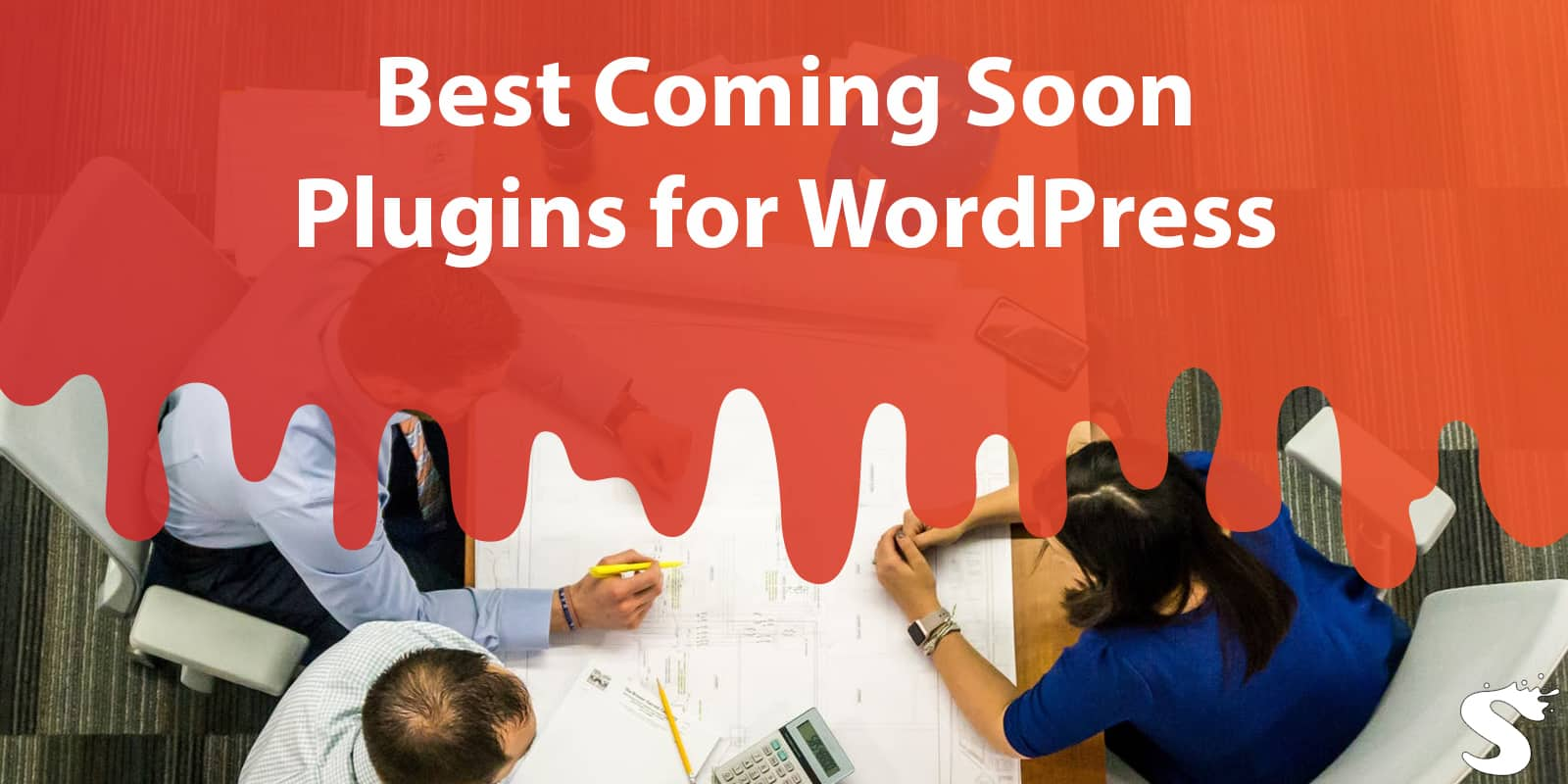 Top 8 Coming Soon Plugins & Themes for WordPress