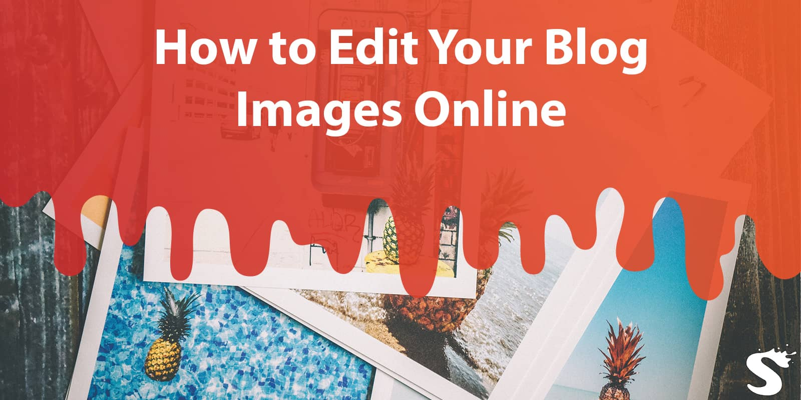 How to Edit Your Blog Images Online