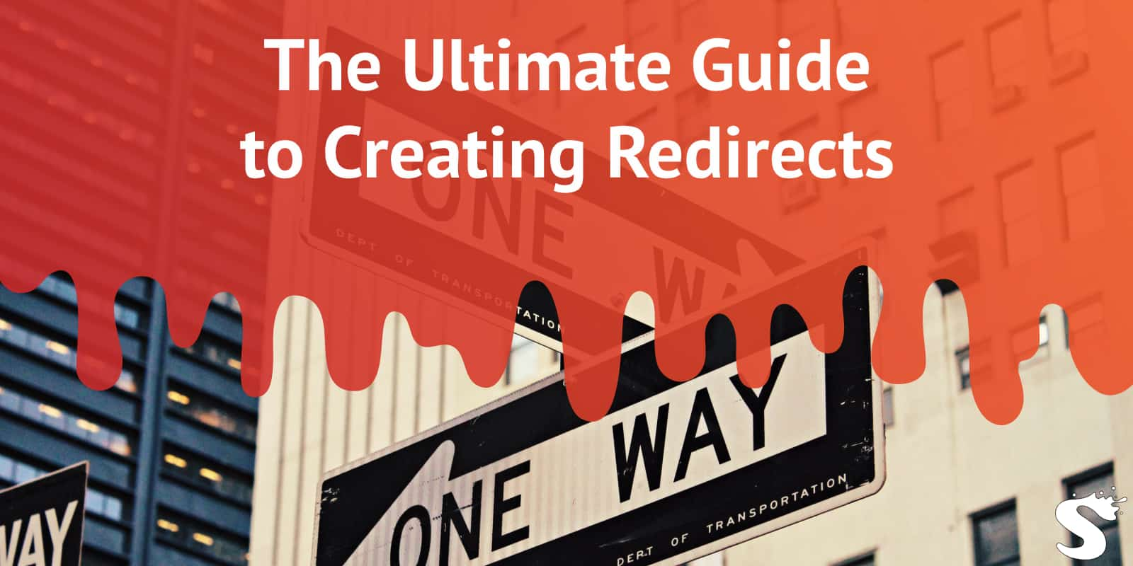 Ultimate Guide to Redirects