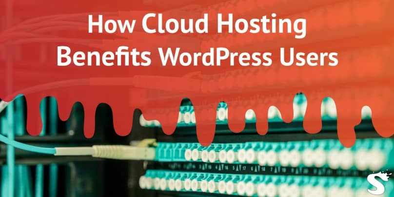 How Cloud Hosting Benefits Users