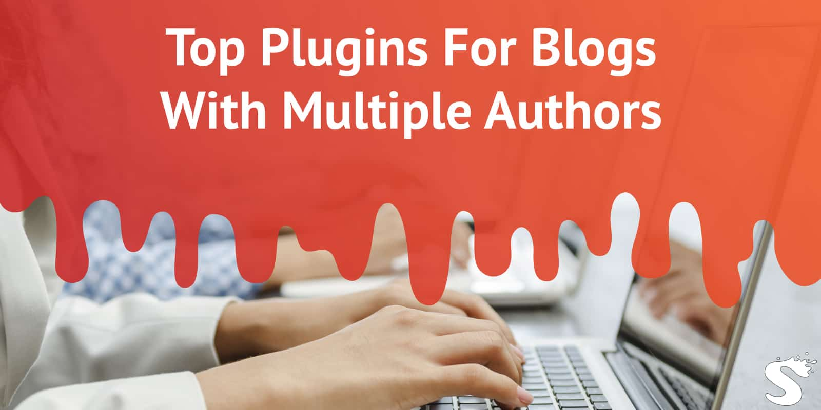 Plugins for Blog With Multiple Authors