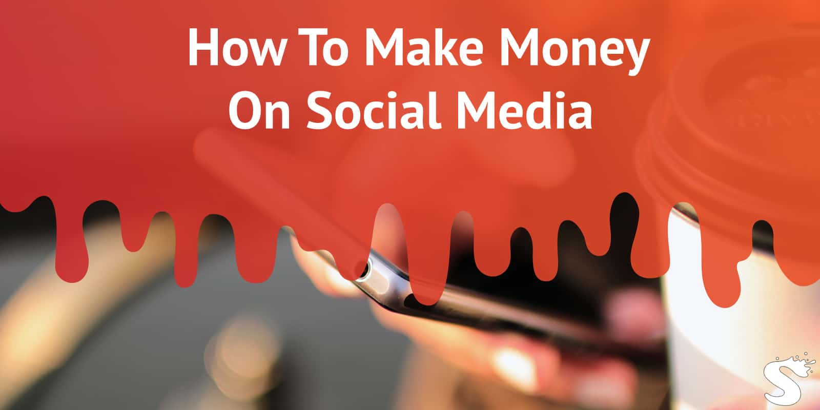 How to make money on Social Media