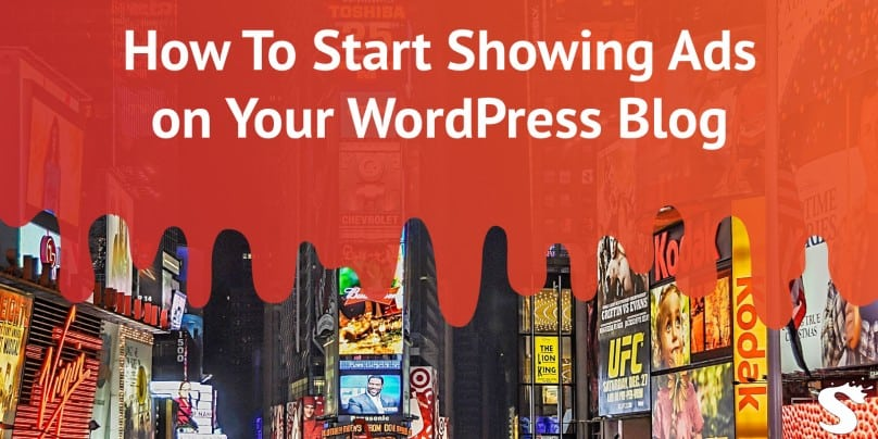Start Showing Adds on your WordPress Blog