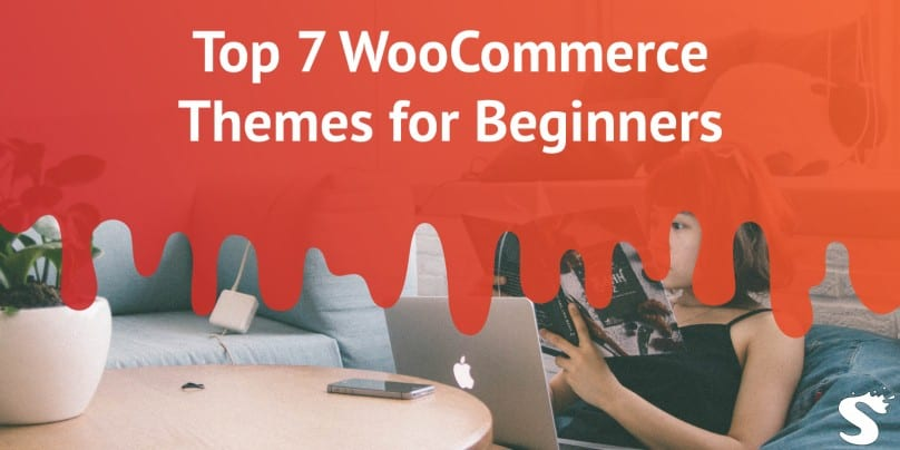 Top 7 WooCommerce Themes for beginners