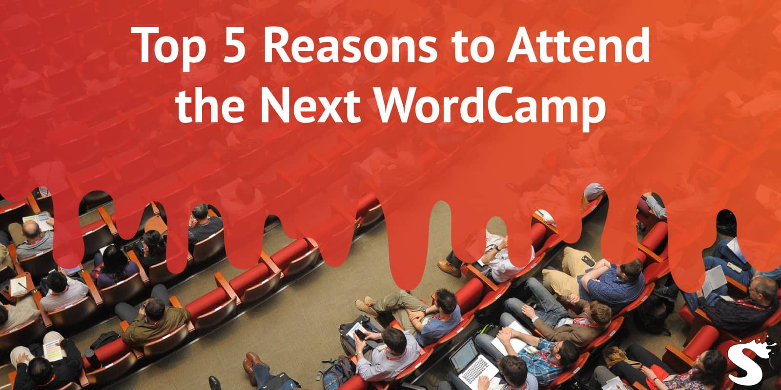 5 reasons to attend the next WordCamp