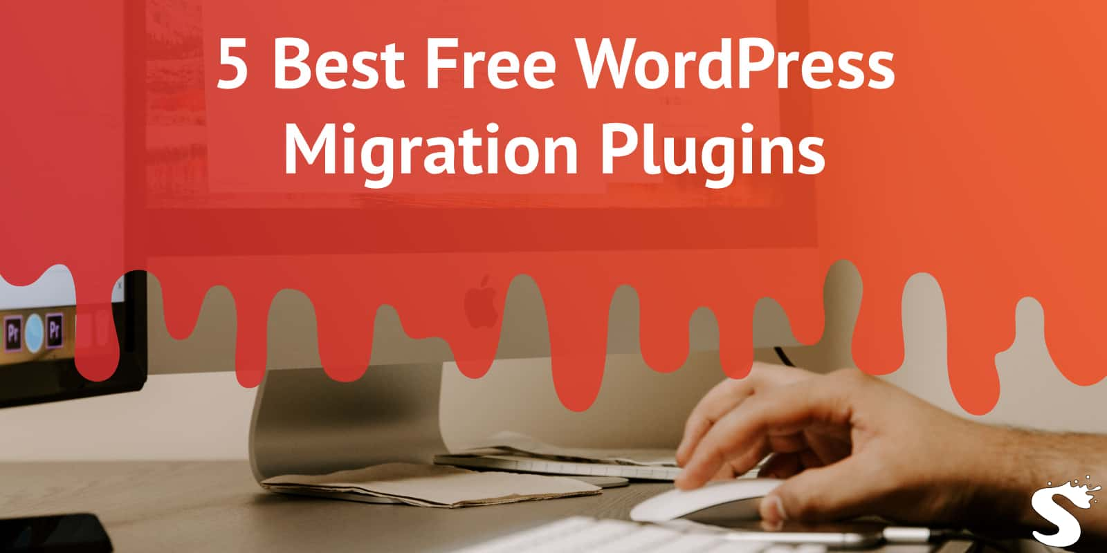 5 Best Free WordPress Migration Plugins