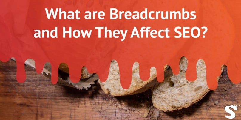 Breadcrumbs and how they affect SEO