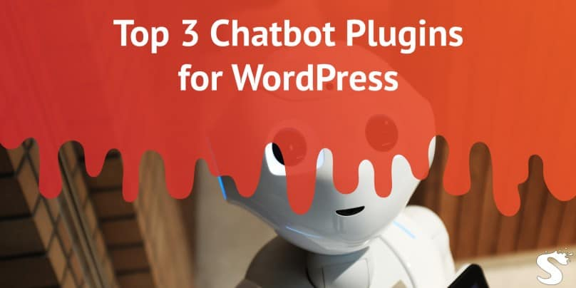 Top 3 Chatbot Plugins for WordPress