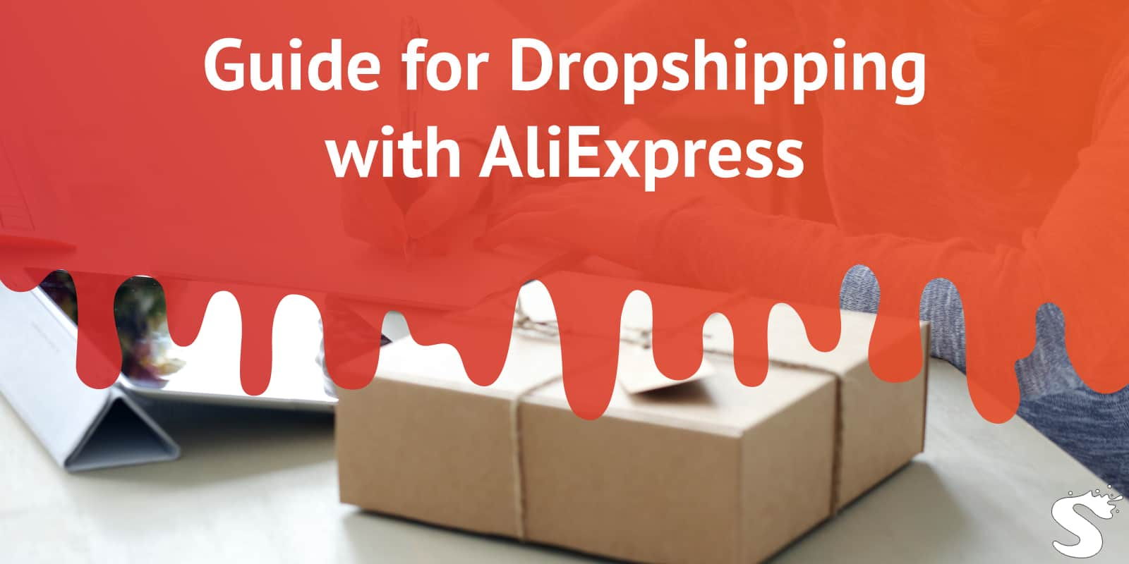 Guide for Dropshipping with AliExpress