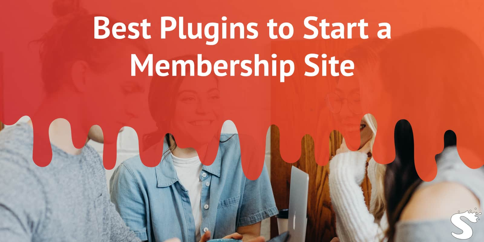 Best Plugins to Start a Membership site
