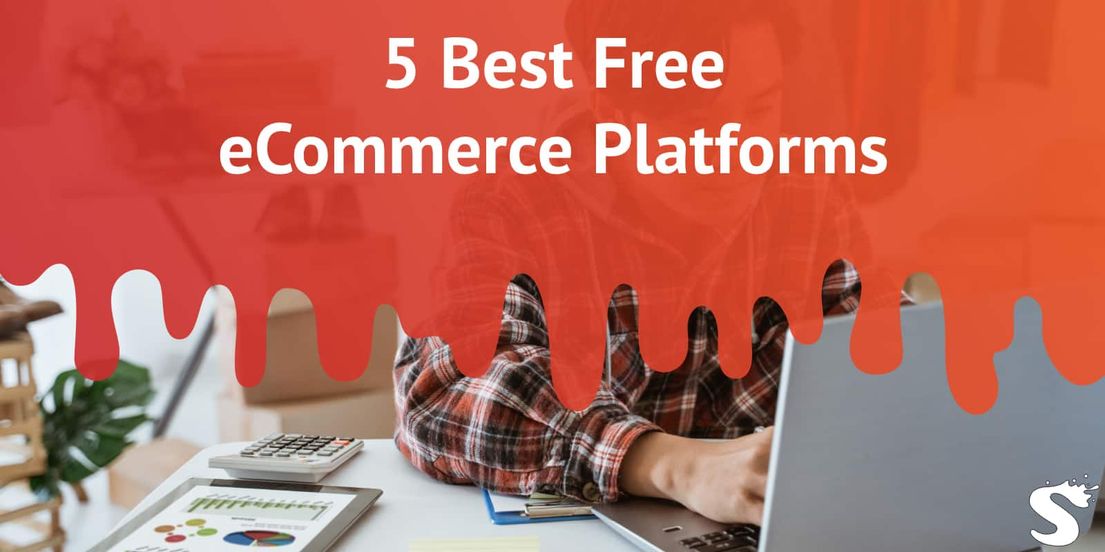 5 Best Free eCommerce Platforms To Use If You Are On a Budget