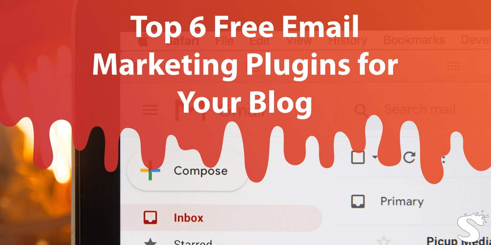 Top 6 Free Email Marketing Plugins for Your Blog