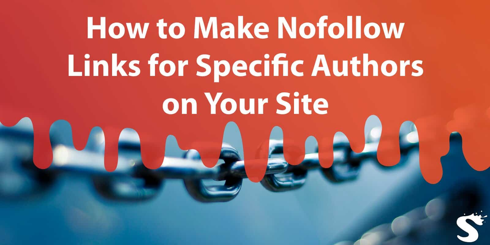 How to Make Nofollow Links for Specific Authors on Your Site