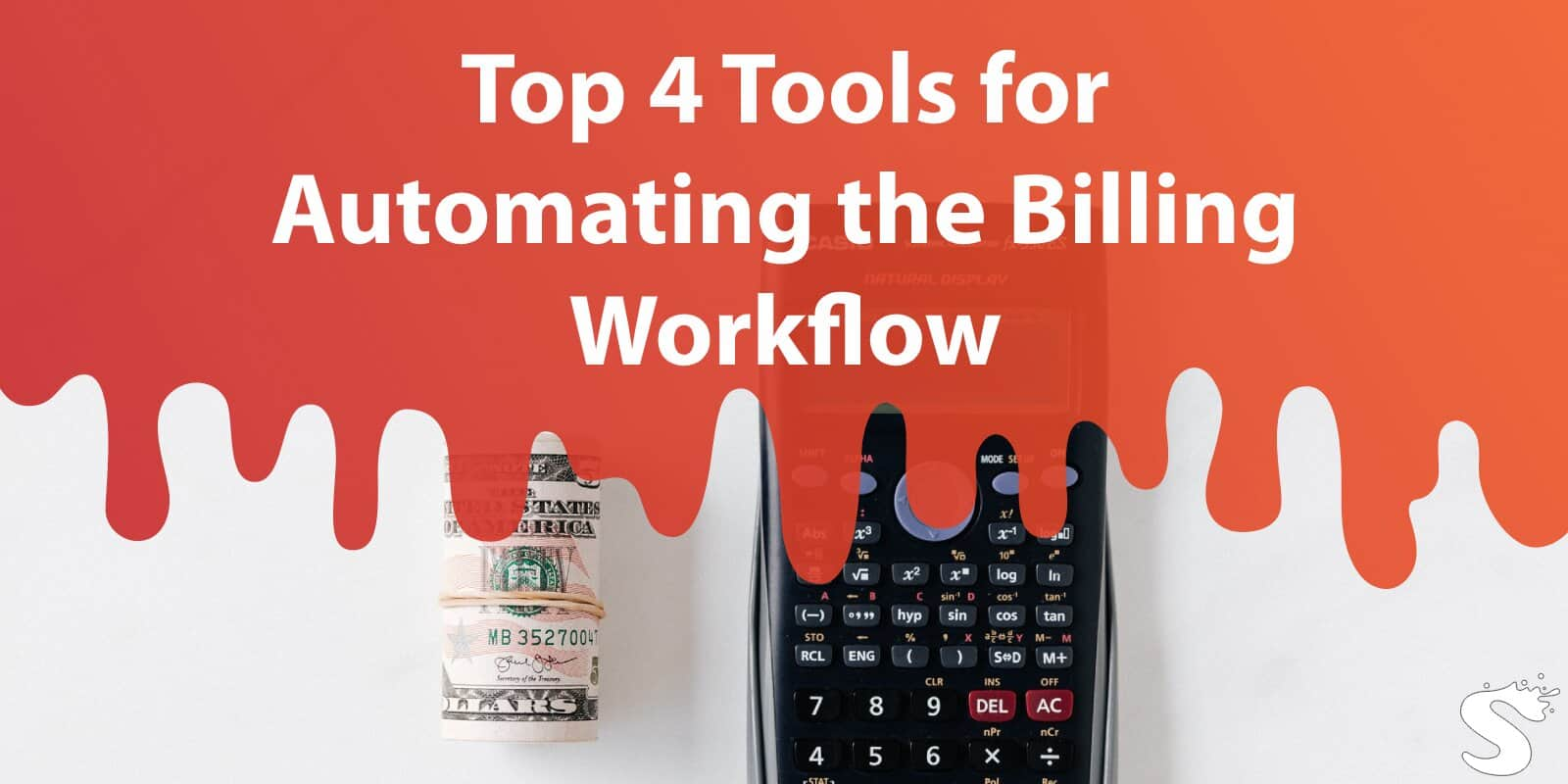 Top 4 Tools for Automating the Billing Workflow