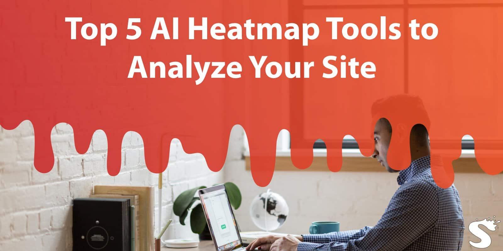 Top 5 Ai Heatmap Tools