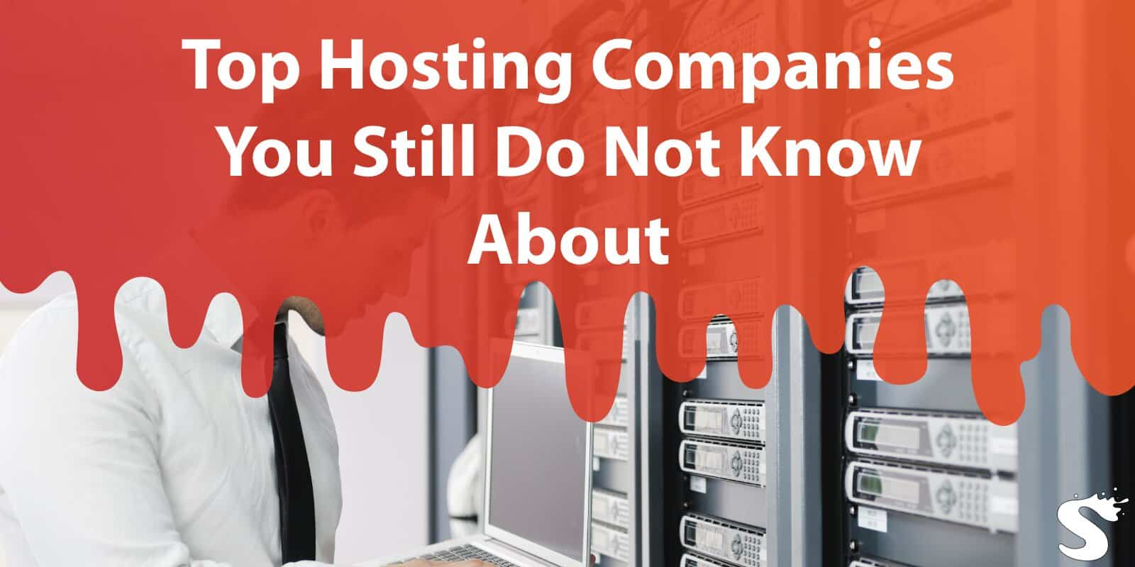 Top Hosting Companies You Still Do Not Know About