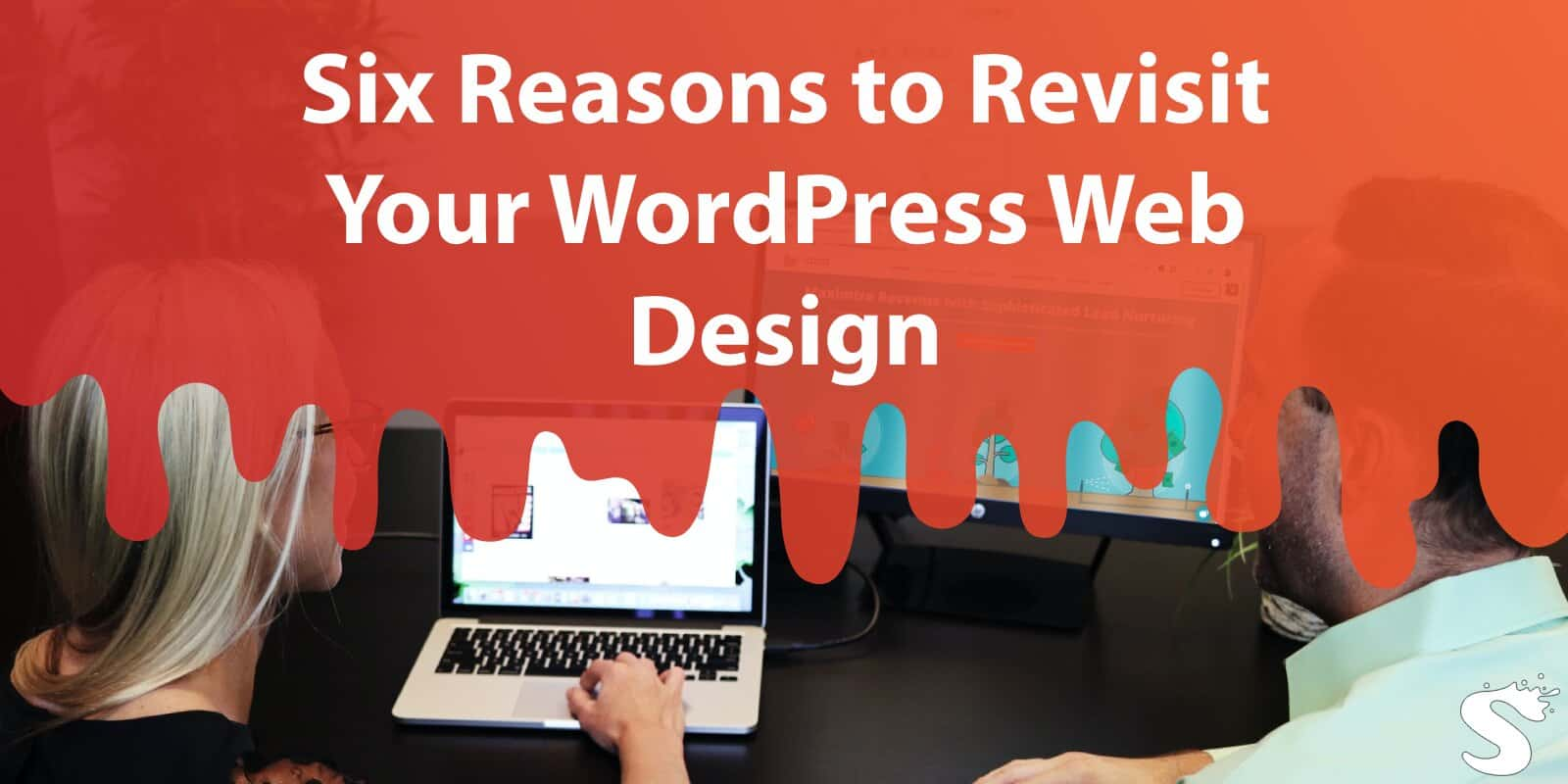 Six Reasons to Revisit Your Wordpress Web Design