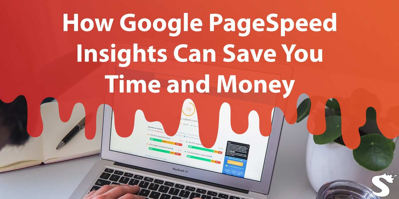 How Google Pagespeed Insights Can Save You Time and Money