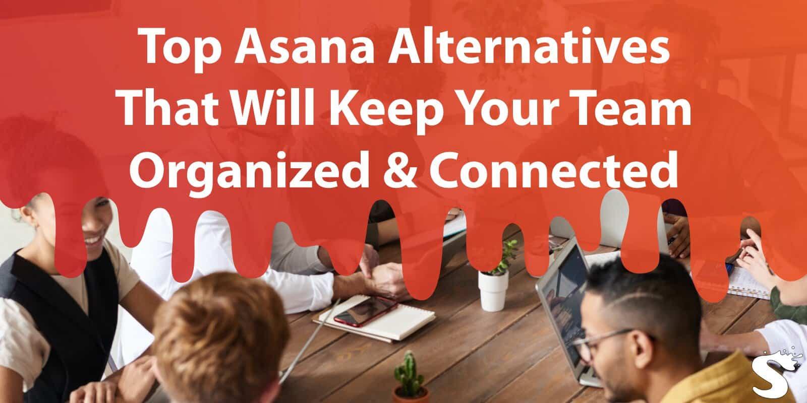 Top Asana Alternatives