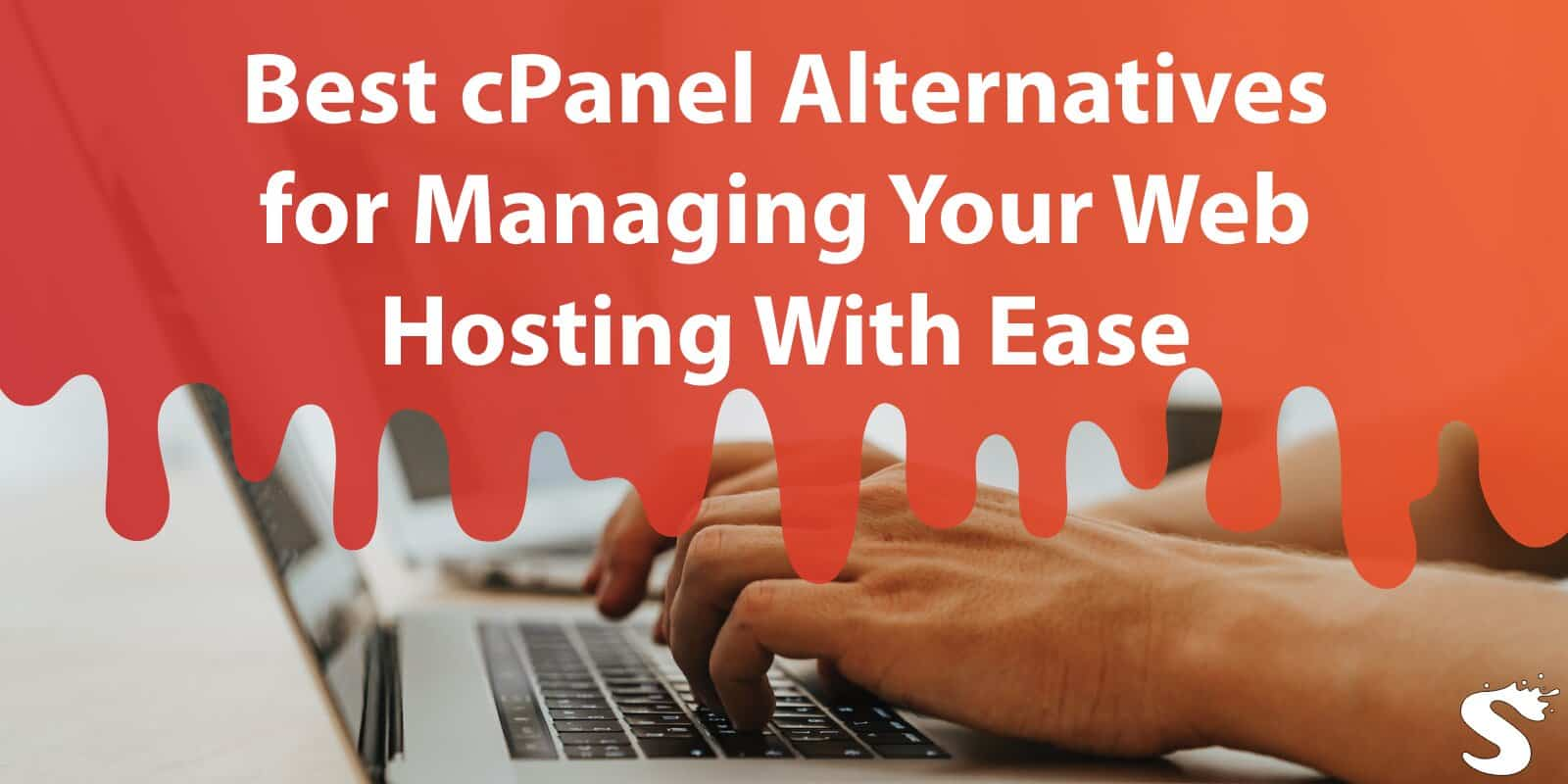 Best cPanel Alternatives for Managing Your Web Hosting With Ease
