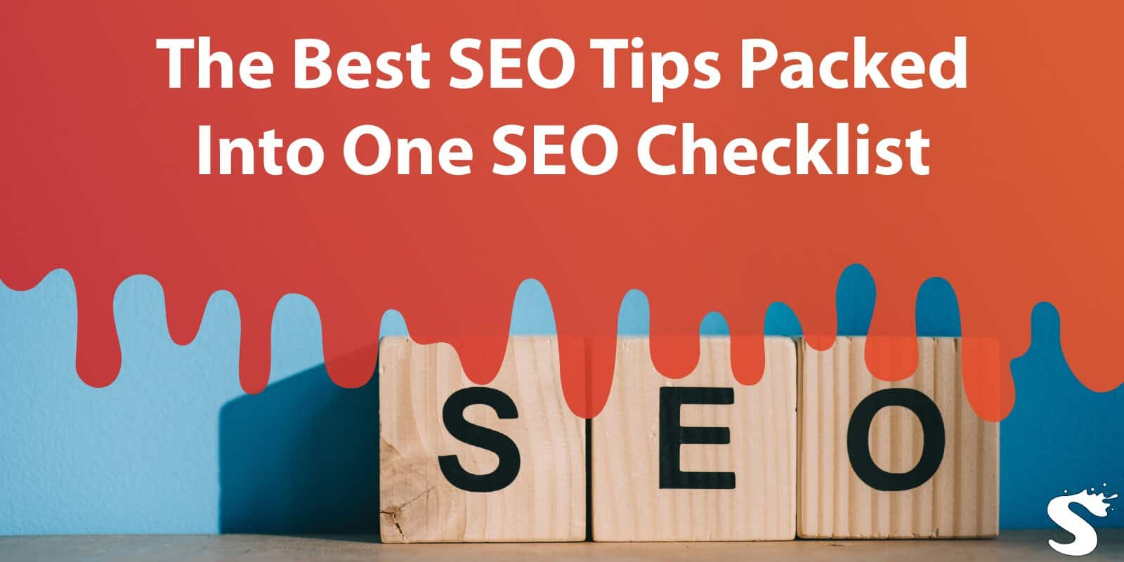 The Best SEO Tips Packed Into One SEO Checklist