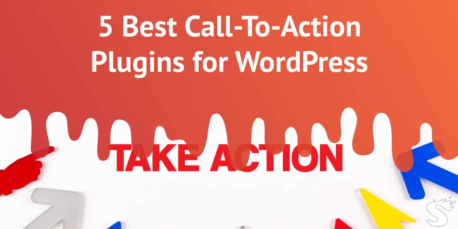 Best 5 Call-To-Action Plugins for WordPress