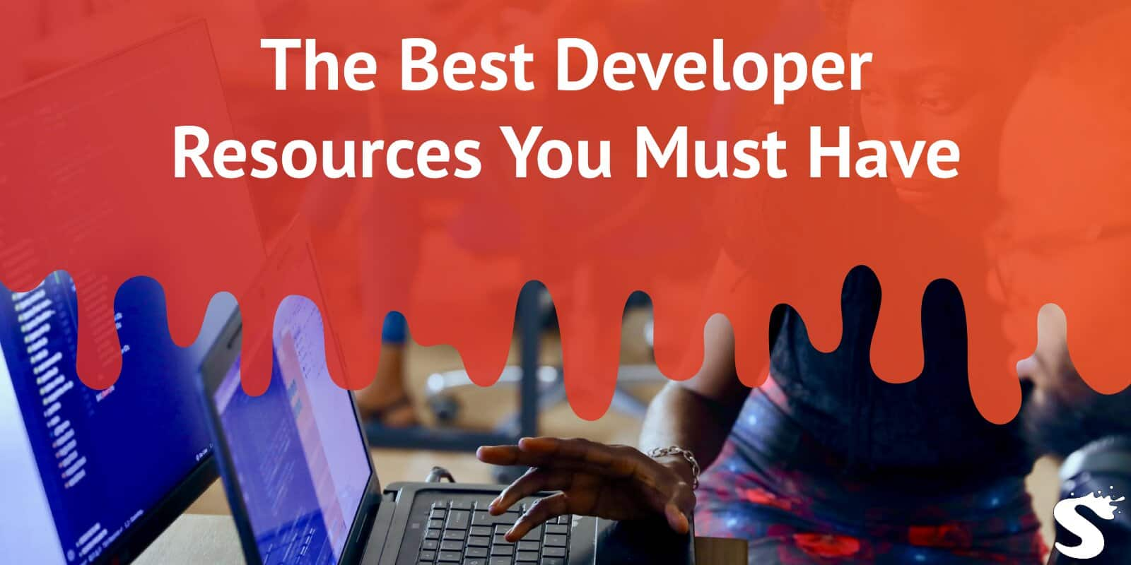 The Best Developer Resources You Must Have