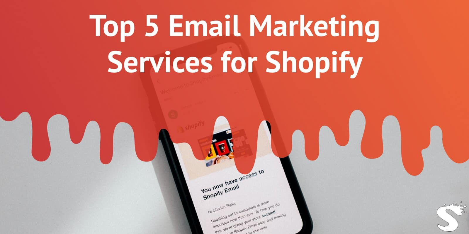 Top 5 Email Marketing Services for Shopify