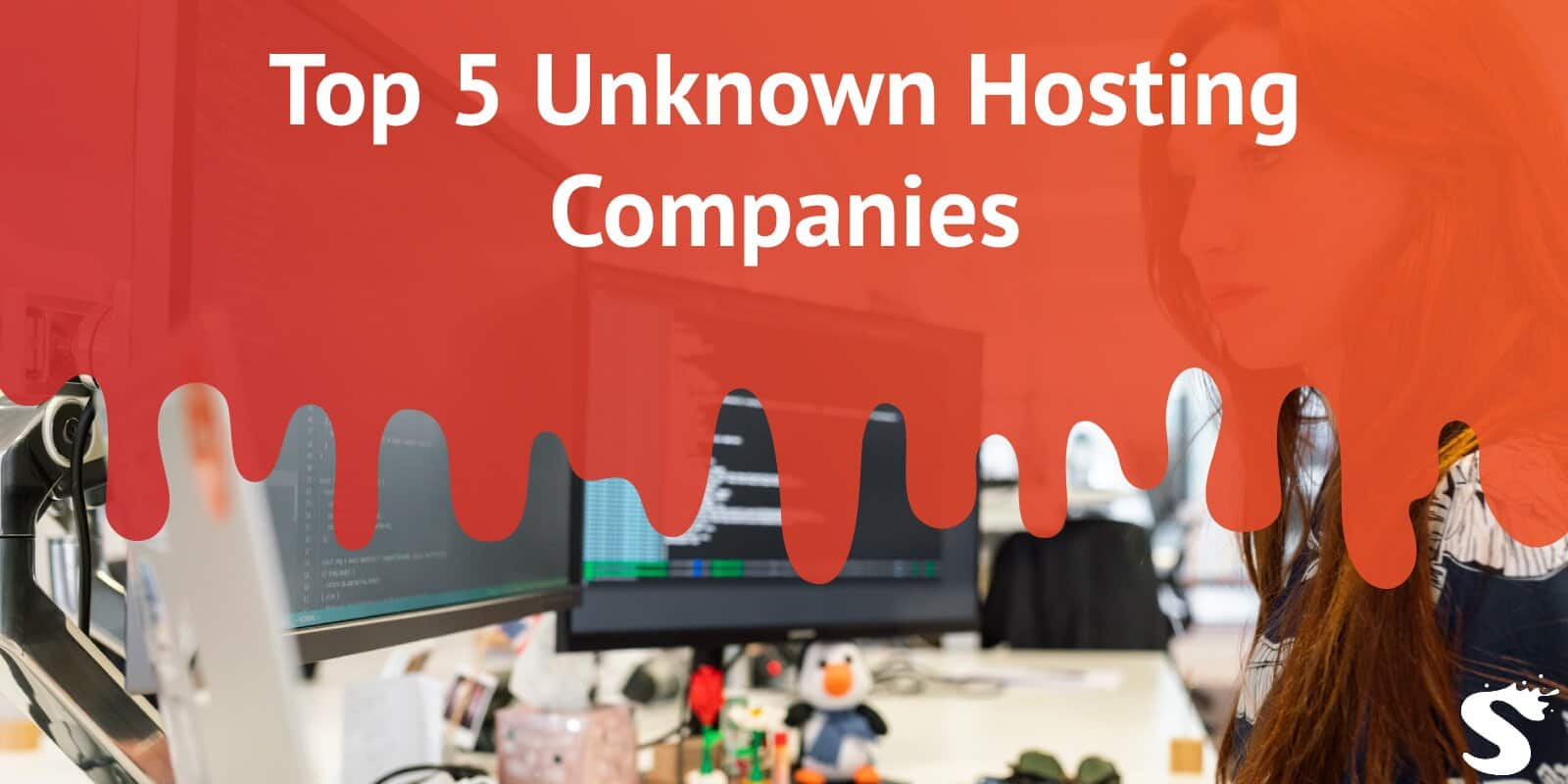 Top 5 Unknown Hosting Companies